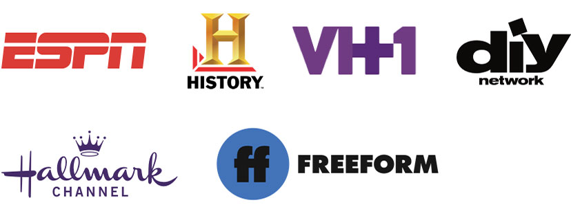 ESPN, History Channel, VH1, DIY Network, Hallmark Channel, Freeform